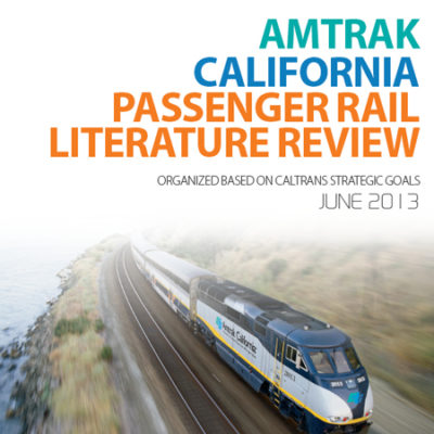 Amtrak California Passenger Rail Literature Review Report